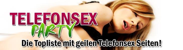 Telefonsex Party Topliste